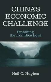 China's Economic Challenge by Neil C. Hughes