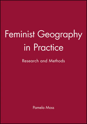 Feminist Geography in Practice