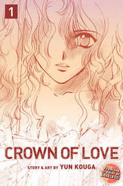 Crown of Love, Vol. 1 by Yun Kouga image