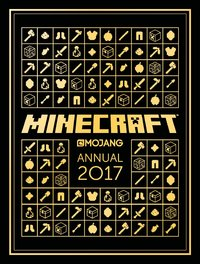 The Official Minecraft Annual 2017 by Mojang AB