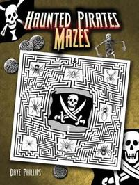 Haunted Pirates Mazes by Dave Phillips image