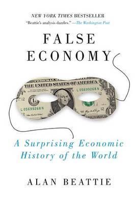 False Economy by Alan Beattie image