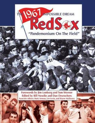 The 1967 Impossible Dream Red Sox by Bill Nowlin image