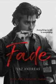 Fade by Vaz Andreas