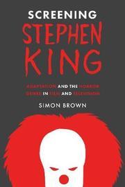 Screening Stephen King by Simon Brown