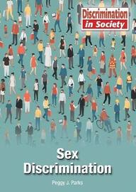 Sex Discrimination by Peggy J Parks
