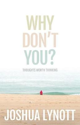 Why Don't You? by Joshua Lynott