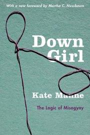 Down Girl by Kate Manne