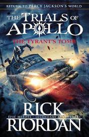 The Tyrant's Tomb (The Trials of Apollo Book 4) by Rick Riordan image