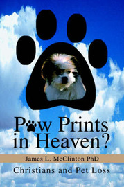 Paw Prints in Heaven? by James L McClinton image