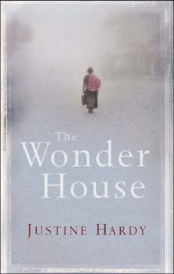 The Wonder House by Justine Hardy image