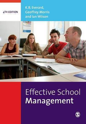 Effective School Management by K.B. Everard