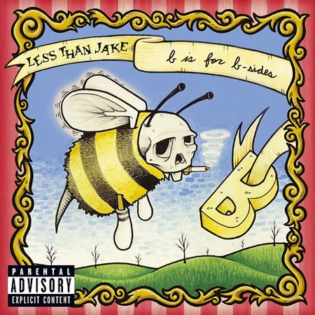 B Is For B-Sides [Explicit Lyrics] by Less Than Jake image
