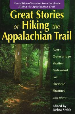 """Great Stories of """"Hiking the Appalachian Trail"""""""