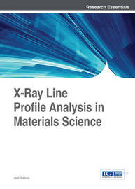 X-Ray Line Profile Analysis in Materials Science by Gubicza