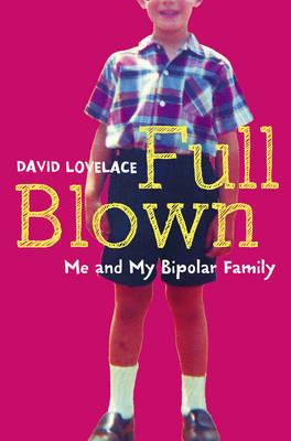 Full Blown by David Lovelace