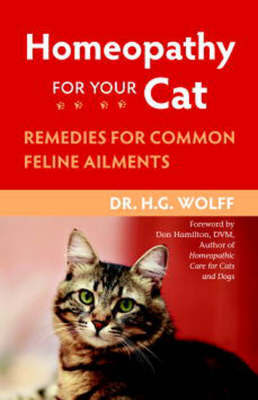 Homeopathy For Cat by H.G. Wolff