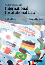 An Introduction to International Institutional Law by Jan Klabbers image