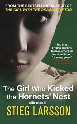 The Girl Who Kicked the Hornets' Nest (Millennium Trilogy #3) by Stieg Larsson