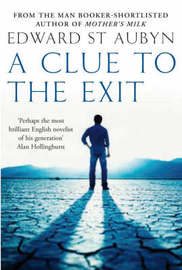 A Clue to the Exit by Edward St.Aubyn image