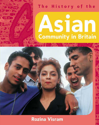 The History Of: The History of the Asian Community in Britain by Rozina Visram image