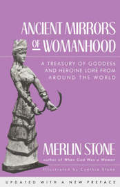Ancient Mirrors Of Womanhood by Merlin Stone image