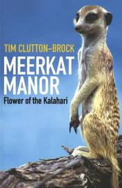 Meerkat Manor by Tim Clutton-Brock image