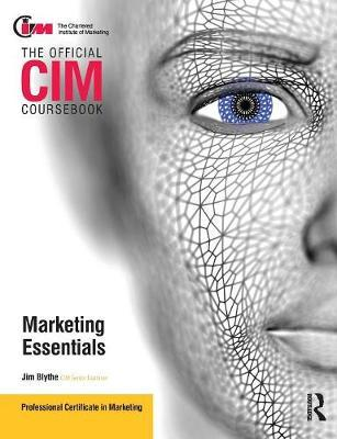 CIM Coursebook Marketing Essentials by Jim Blythe image