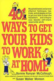 401 Ways to Get Your Kids to Work at Home by Bonnie Runyan McCullough image