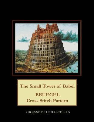 The Small Tower of Babel by Kathleen George