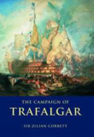The Campaign of Trafalgar by Julian S Corbett image