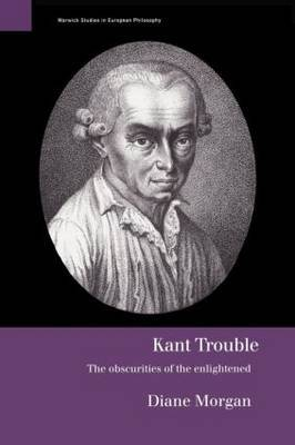 Kant Trouble by Diane Morgan