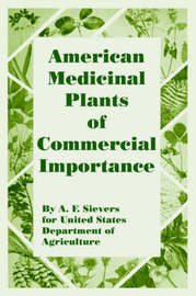 American Medicinal Plants of Commercial Importance by A., F. Sievers image