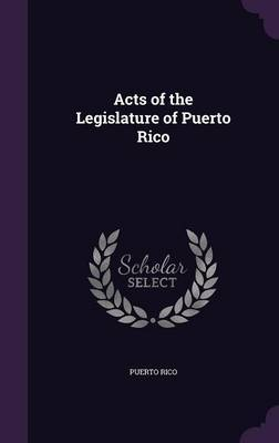 Acts of the Legislature of Puerto Rico by Puerto Rico image