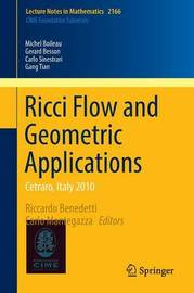 Ricci Flow and Geometric Applications by Michel Boileau
