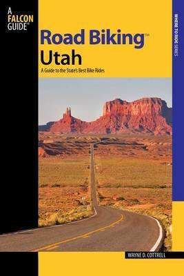 Road Biking Utah by Wayne D Cottrell