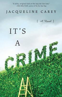 It's a Crime by Jacqueline Carey