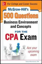 McGraw-Hill Education 500 Business Environment and Concepts Questions for the CPA Exam by Denise M. Stefano