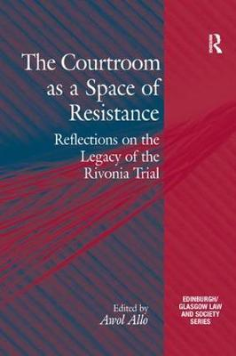 The Courtroom as a Space of Resistance by Awol Allo