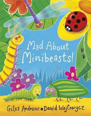 Mad About Minibeasts! by Giles Andreae image