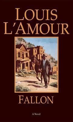 Fallon by Louis L'Amour