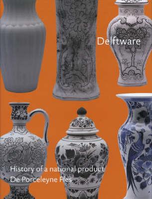 Delftware by Titus M. Eilens