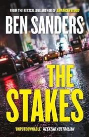 The Stakes by Ben Sanders