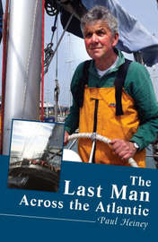 The Last Man Across the Atlantic by Paul Heiney image