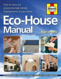 The Eco-House Manual by Nigel Griffiths image