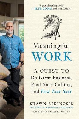 Meaningful Work by Shawn Akinosie