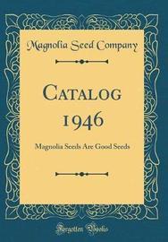 Catalog 1946 by Magnolia Seed Company image