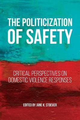 The Politicization of Safety by Jane K. Stoever image
