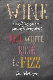 Wine by Jane Parkinson