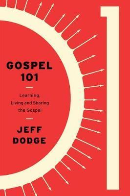 Gospel 101 by Jeffrey J Dodge image